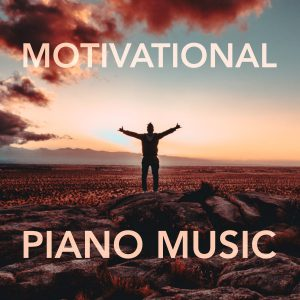 Royalty free motivational piano music