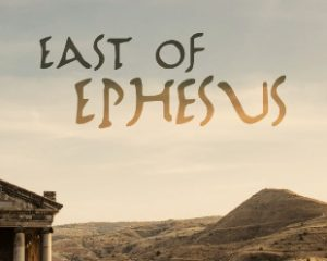 East Of Ephesus